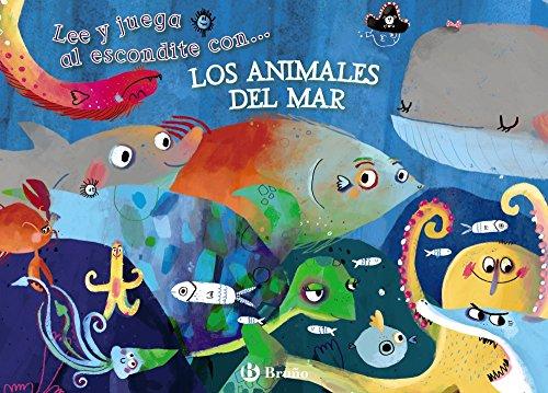 Lee y juega al escondite con... LOS ANIMALES DEL MAR (Castellano - A PARTIR DE 3 AÑOS - MANIPULATIVOS (LIBROS PARA TOCAR, JUGAR Y PINTAR), POP-UPS - Otros libros)
