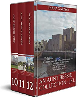An Aunt Bessie Collection - JKL: The tenth, eleventh, and twelfth books in the Isle of Man Cozy Mystery Series