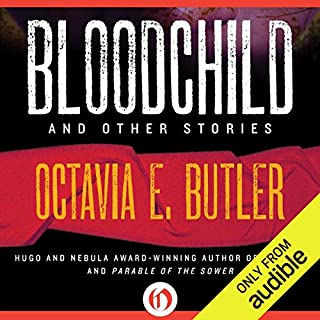 Bloodchild and Other Stories audiobook cover art
