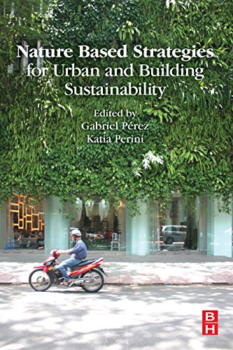 Download Nature Based Strategies for Urban and Building Sustainability 0128121505