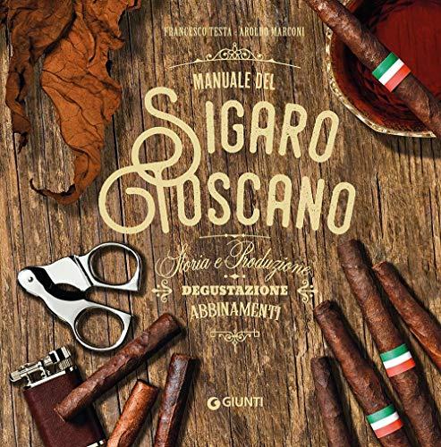 Manuale del sigaro toscano