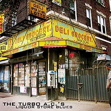 Liquor Store Blues
