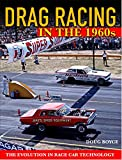 Drag Racing in the 1960s: The Evolution In Race Car Technology