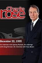 Charlie Rose December 22, 1995