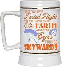 Skydiving Beer Mug, Once You Have Tasted Flight Beer Stein 22oz (Beer Mug-White)