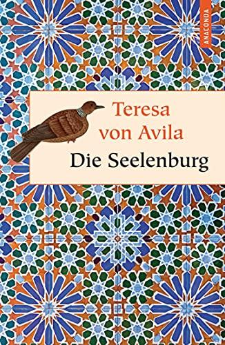 Die Seelenburg (Geschenkbuch Weisheit, Band 18)