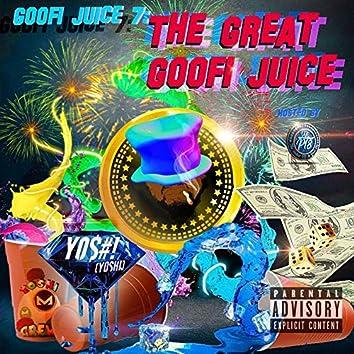 Goofi Juice 7: The Great Goofi Juice
