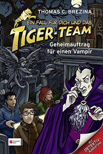 Ein Fall für dich und das Tiger-Team, Band 27: Geheimauftrag für einen Vampir