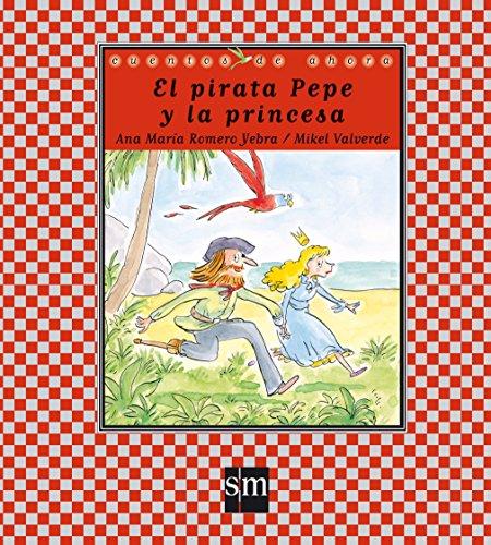El pirata Pepe y la princesa.