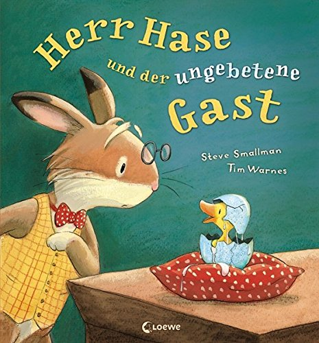 Herr Hase und der ungebetene Gast: Warmherziges Bilderbuch für Kinder ab 3 Jahre