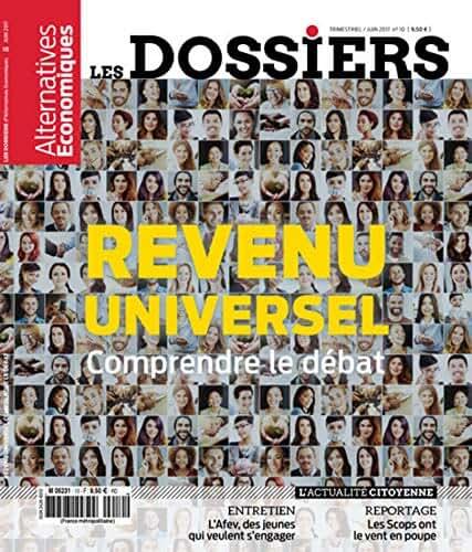Les Dossiers d'Alternatives Economiques - numéro 10 Revenu universel - Comprendre le débat (10)