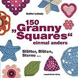150 'Granny Squares' einmal anders: Gehäkelt und gestrickt