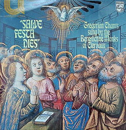 Benediktiner Mönche Der Abtei Saint-Maurice & Saint-Maur - Salve Festa Dies - Philips - 6580 061