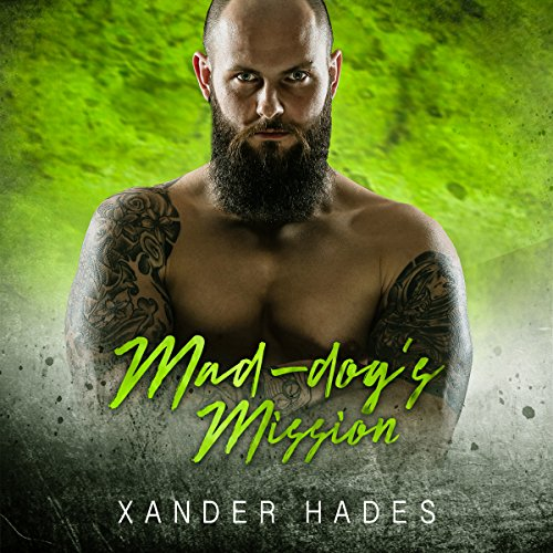 Mad-dog's Mission: A Gilas MC Romance  audiobook cover art