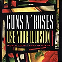 Use Your Illusion 1: Wolrd Tour - 1992 in Tokyo (Jewl) [DVD] [Import]