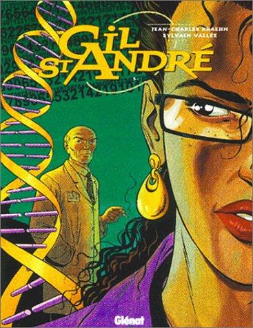 Gil Saint-André - Tome 05: Enquêtes parallèles