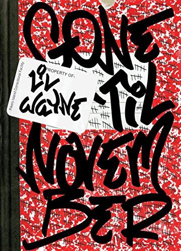 Image of Gone 'Til November: A Journal of Rikers Island