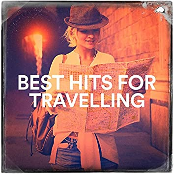 Best Hits for Travelling
