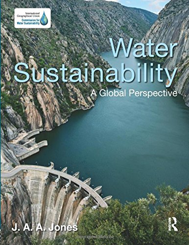Download Water Sustainability: A Global Perspective 1444104888