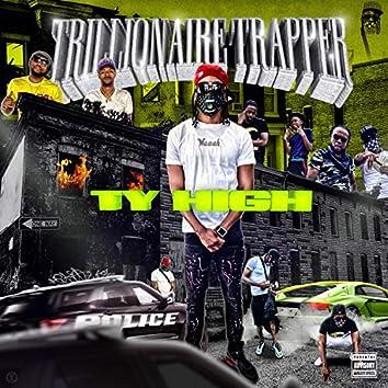 Trillionaire Trapper