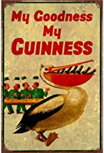 My Goodness My Guinness -Cartel De Chapa Placa Metal Vintage Arte Pared Pintura Hierro Decoración Hogareña Artesanía Café Bar Almacenar Yarda Regalo