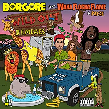 Wild Out (feat. Waka Flocka Flame & Paige) (Remixes)