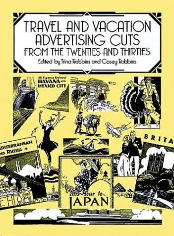 Travel and Vacation Advertising Cuts from the Twenties and Thirties (Dover Pictorial Archive Series)