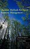 Decision Methods for Forest Resource Management - Joseph Buongiorno