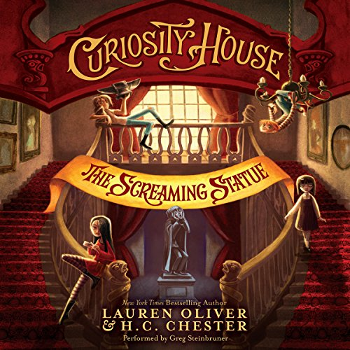 Curiosity House: The Screaming Statue audiobook cover art