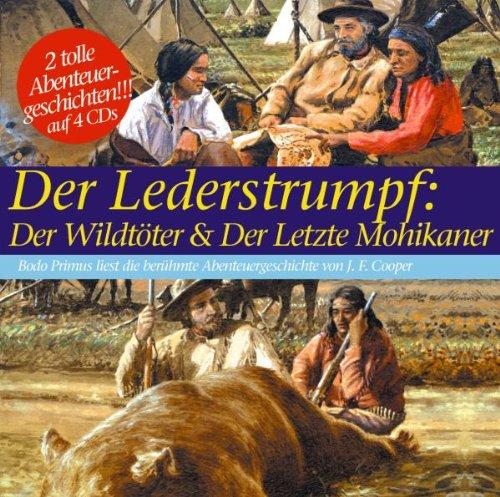 Lederstrumpf: der Wildtöter & der Letzte Mohikaner