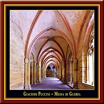 Puccini: Messa di Gloria