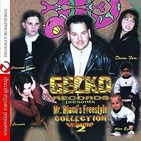 Vol. 2-Gecko Records Presents Mr. Miami's Freestyl