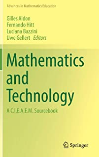 Mathematics and Technology: A C.I.E.A.E.M. Sourcebook (Advances in Mathematics Education)