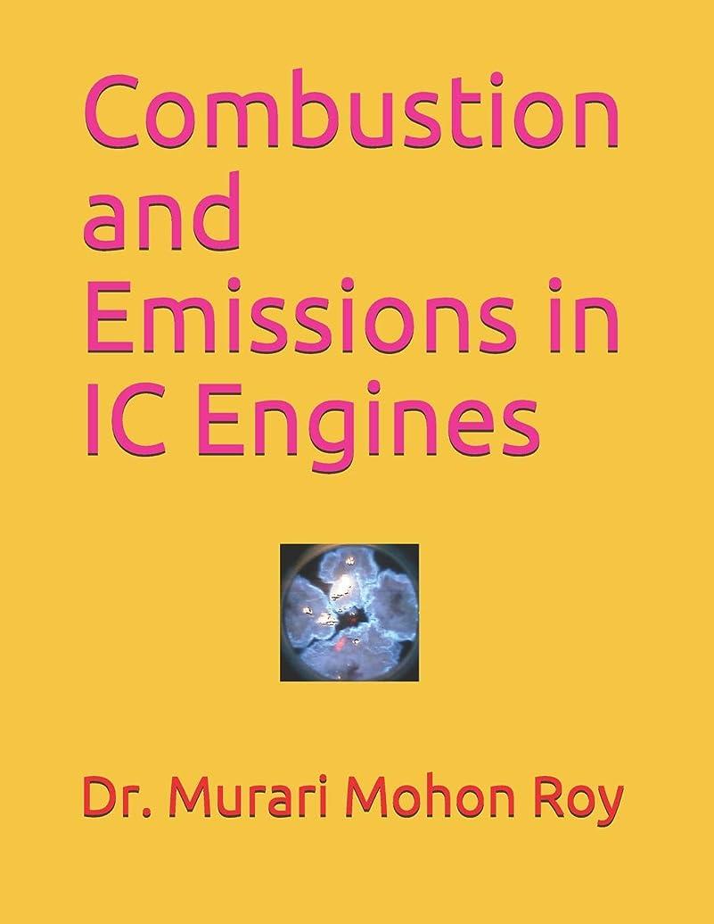 からに変化する怒って異邦人Combustion and Emissions in IC Engines