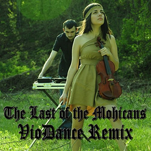 The Last of The Mohicans Violin Remix
