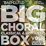 Big Choral Box Vol III, Classical and Romantic