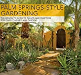 Palm Springs-Style Gardening: The...
