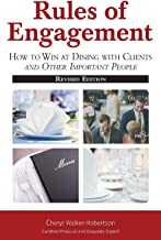 Rules of Engagement: How toWin at Dining with Clients and Other Important People