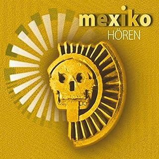 Mexiko hören Titelbild