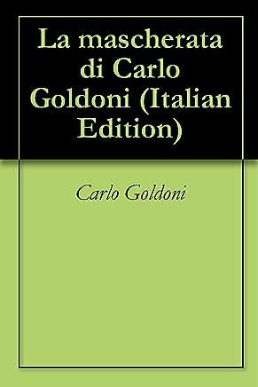 La mascherata di Carlo Goldoni