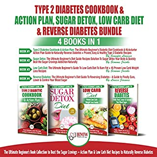 The Ultimate Beginner's Book Collection to Beat Sugar Cravings + Low Carb Diet Recipes: 4 Books in 1 Bundle cover art