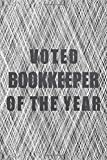 Voted Bookkeeper Of The Year: Notebook - Office Equipment & Supplies - Funny Gift Idea for Christmas or Birthday