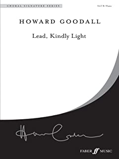 Lead, Kindly Light: From Eternal Light - A Requiem (SATB), Choral Octavo (Faber Edition: Choral Signature Series)