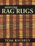 Weaving Rag Rugs...