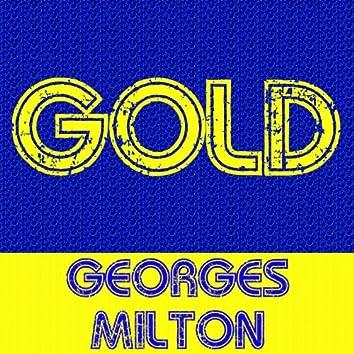 Gold: Georges Milton