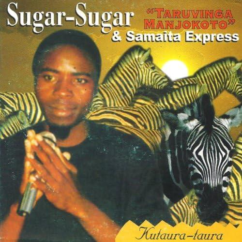 Taruvinga Manjokoto feat. Sugar-Sugar & Samaita Express