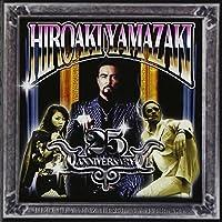 HIROAKI YAMAZAKI 25th ANNIVERSARY LIVE