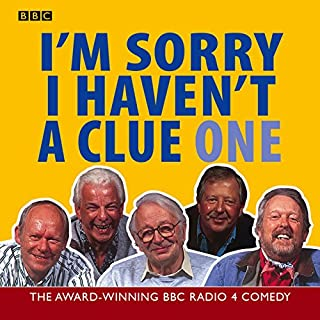 I'm Sorry I Haven't a Clue, Volume 1                   By:                                                                                                                                 BBC Worldwide                               Narrated by:                                                                                                                                 Tim Brooke-Taylor,                                                                                        Barry Cryer,                                                                                        Willie Rushton,                   and others                 Length: 1 hr and 55 mins     166 ratings     Overall 4.5