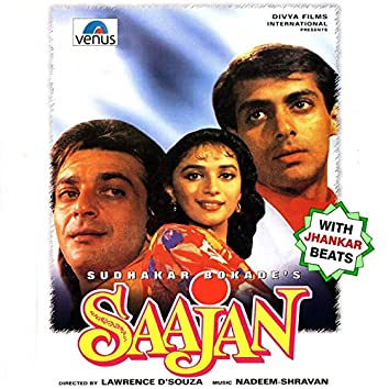 Saajan (With Jhankar Beats) [Original Motion Picture Soundtrack]