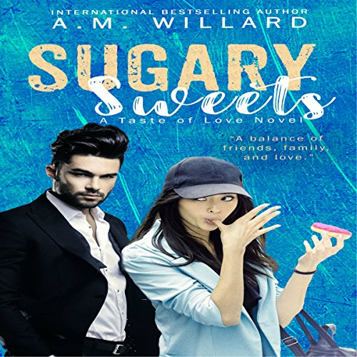 Sugary Sweets: A Romantic Comedy audiobook cover art